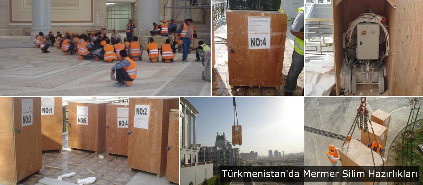 Türkmenistan'da Mermer Silim Hazırlıkları